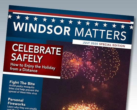 July 2020 Windsor Matters Newsletter Special Edition